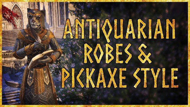 ESO Antiquarian Robes Costume & Antiquarian Pickaxe Outfit Style