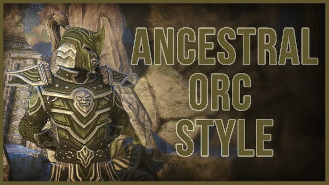 ESO Ancestral Orc Style - Antiquities System Reward