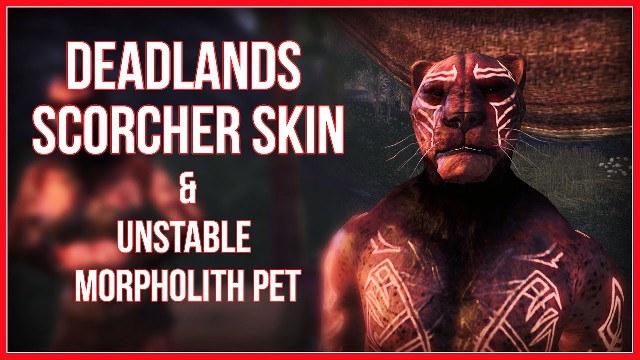 ESO Unstable Morpholit Pet and Deandlands Scorcher Skin Guide